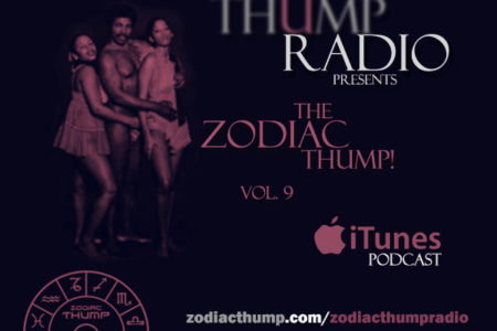 The Zodiac Thump Vol. 9 – The Burfday...
