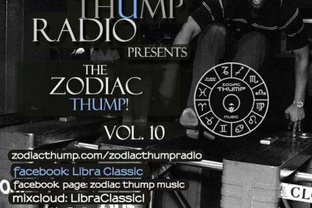 The Zodiac Thump Vol. X!