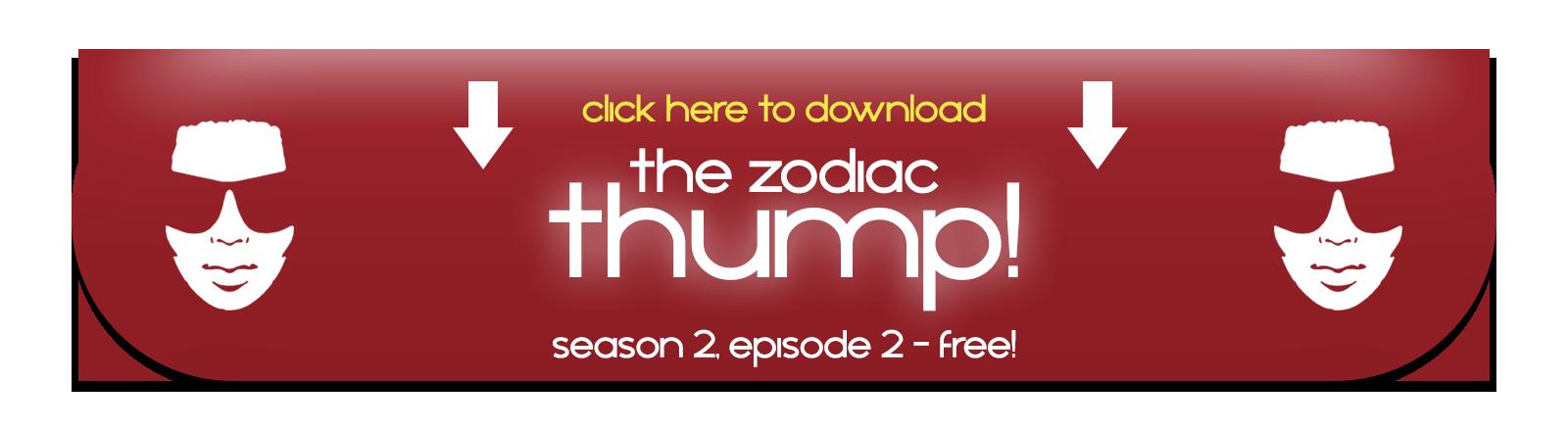 The Zodiac Thump, Episode 2