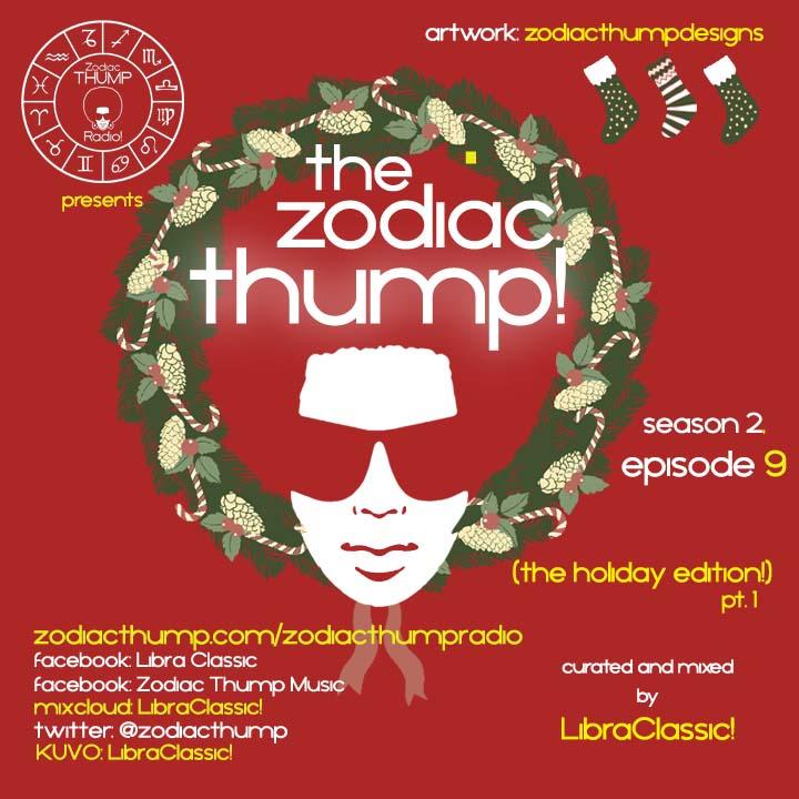 The Zodiac Thump, Season 2 (Episode 9 - The Holiday Edition