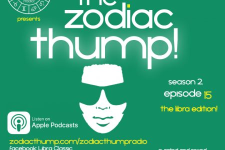 The Zodiac Thump, Vol. 2, Episode 15 –...
